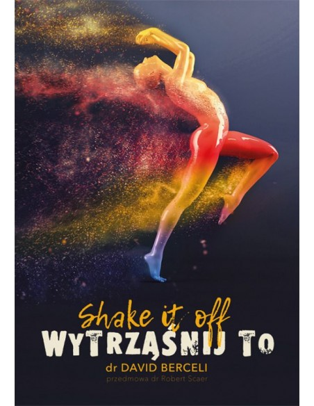 SHAKE IT OFF – WYTRZĄŚNIJ TO